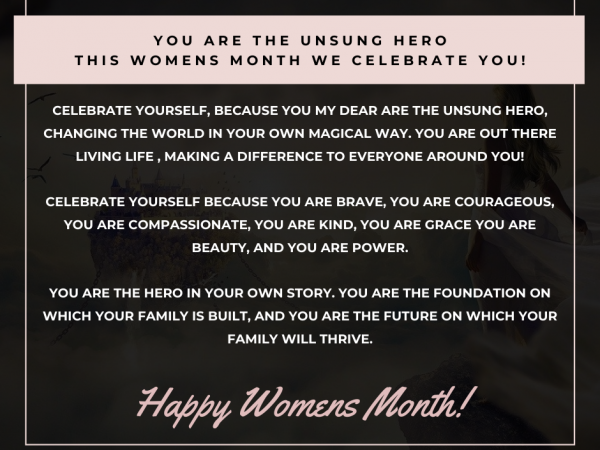 This women's month lets celebrate all the unsung heroes